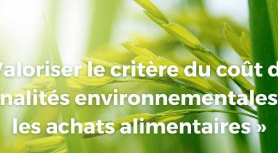 Webinaire Bleu-Blanc-Coeur : Valoriser le critère du coût des externalités environnementales dans les achats alimentaires